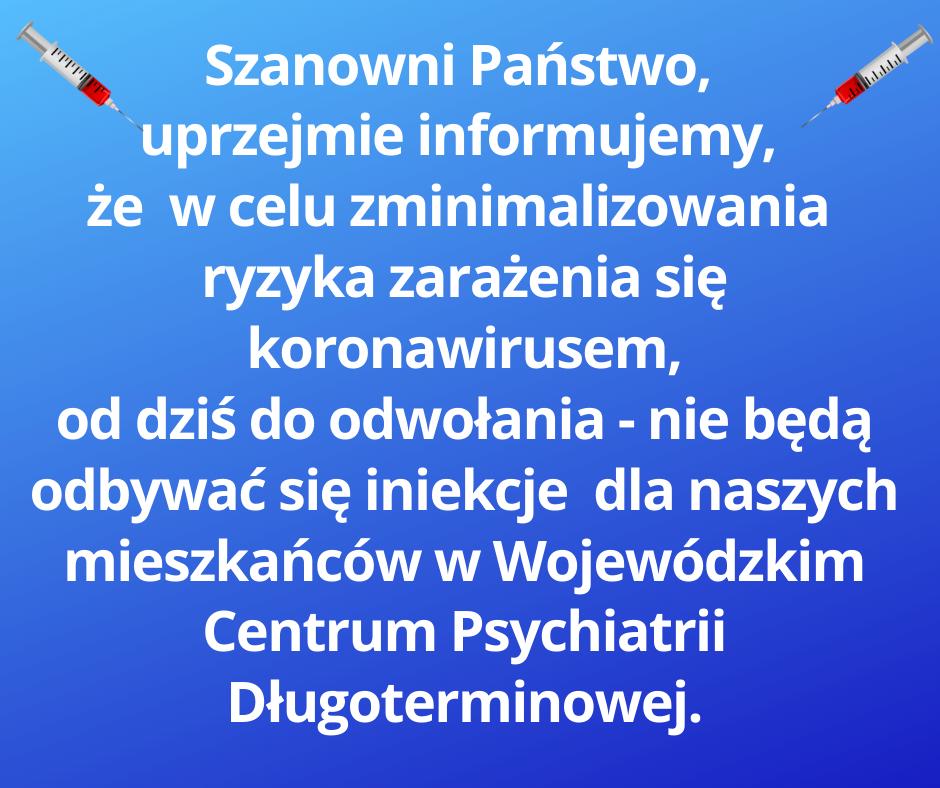 Szanowni Państwo, uprzejmie informujemy, że w celu zminimalizowania szans zarażenia się koronawirusem,od dziś do odwołania - nie będą odbywać się iniekcje .png